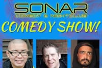 Sonar Comedy Show with Ed Hill, Darren Morris & Dom Oliveira! Friday June 21th - doors 9pm, Show at 9:30pm!