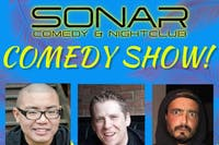 Sonar Comedy Show with Ed Hill, Darren Morris & Dom Oliveira! Saturday June 22th - doors 9pm, Show at 9:30pm!