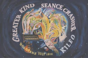 Greaterkind, Seance Crasher, KILEO (Amenta Abioto + Dan Talmadge)