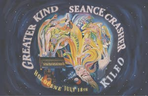 Greaterkind, Seance Crasher, KILEO (Amenta Abioto + Dan Talmadge)