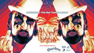 Hank Von Hell  / Overdose / The Cheats