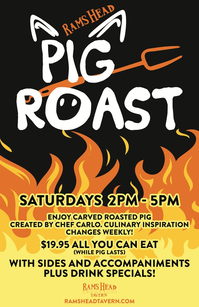 Saturday Pig Roast Tickets Rams Head Tavern Annapolis