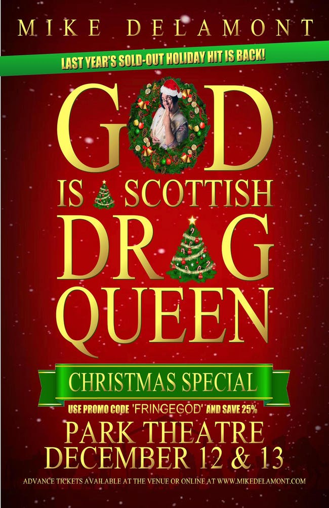 GOD IS A SCOTTISH DRAG QUEEN CHRISTMAS SPECIAL - Thursday December 12th