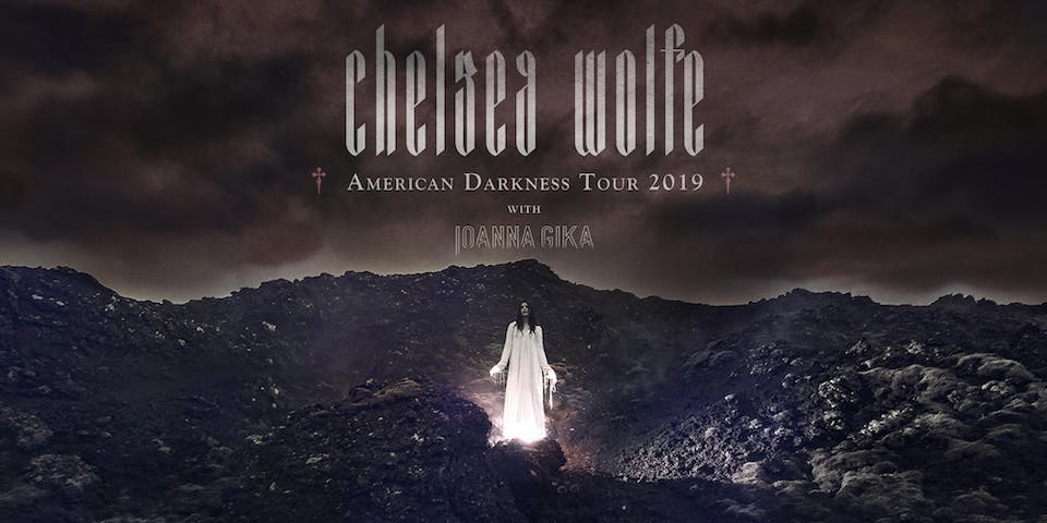 Chelsea Wolfe - American Darkness Tour 2019