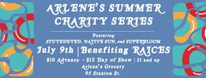 RAICES Benefit feat. Stuyedeyed, Native Sun and Superbloom