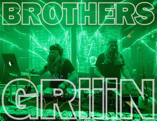 Brothers Griiin (Flaming Lips Afterparty)