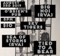 Tied To A Bear, Big No (RVA), Sea of Storms (RVA), Skytigers