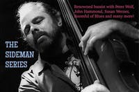 Lorne Entrees Sideman Series Featuring Marty Ballou