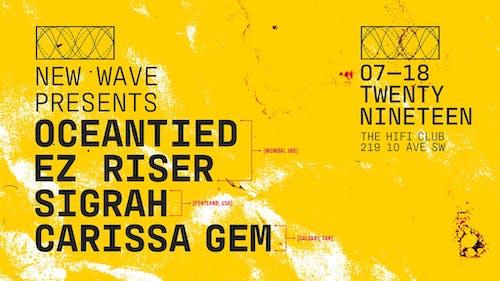 New Wave w/ Oceantied, EZ Riser & Sigrah