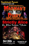 Mad Man's Diary & Strictly Alice Halloween Party