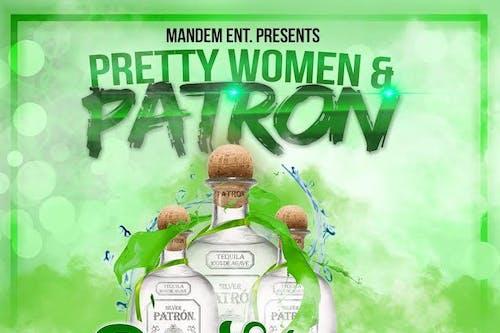 Pretty Women & Patron