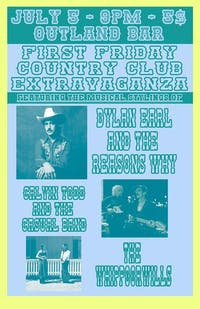 First Friday Country Club: Dylan Earl, Casual Cal, Whippoorwills