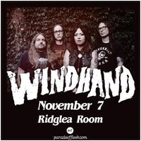 WINDHAND at Ridglea Room
