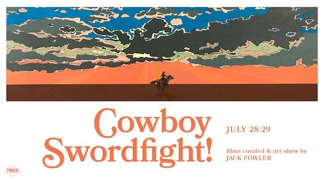 Cowboy Swordfight!