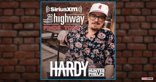 Sirius XM Presents: The Highway Finds Tour feat. Hardy