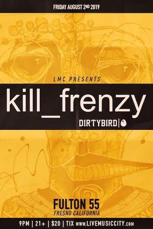 Kill Frenzy (Dirtybird)