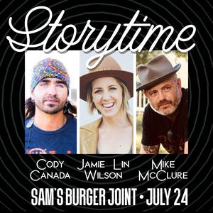 Storytime with Jamie Lin Wilson, Cody Canada & Mike McClure
