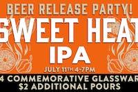 Sweet Heat IPA Beer Release Party