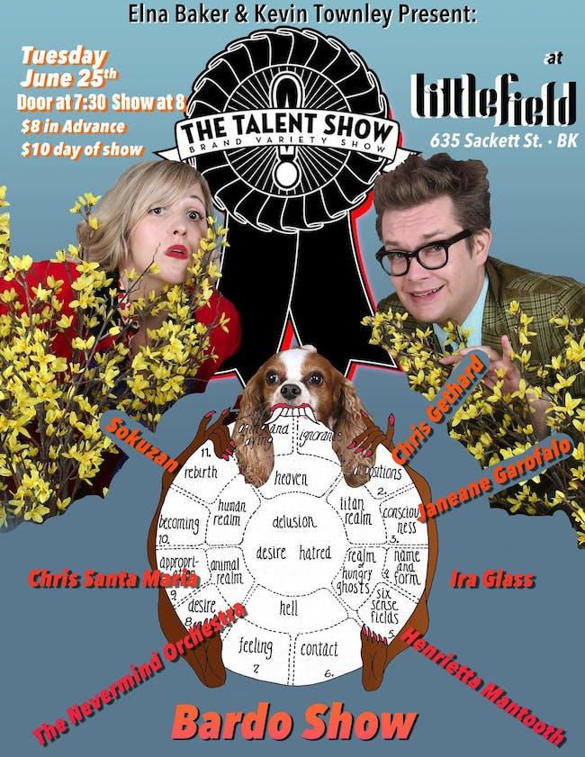 The Talent Show: The Bardo Show