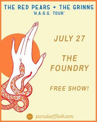 [FREE SHOW] The Red Pears • The Grinns at The Foundry