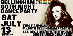 Bellingham Pride Goth Night Dance Party