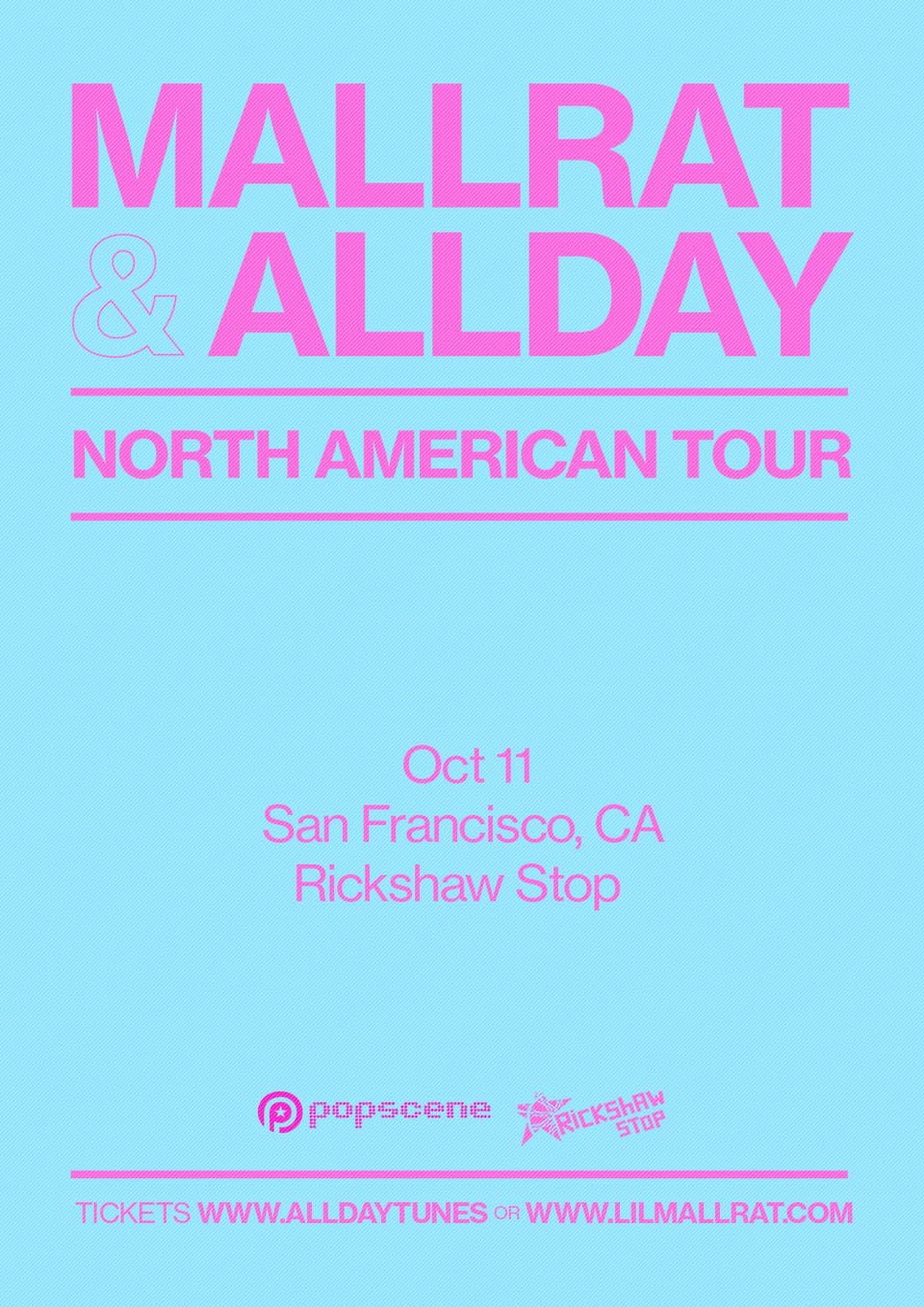 MALLRAT / ALLDAY plus opener tba