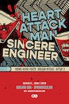 Heart Attack Man & Sincere Engineer