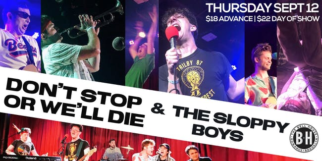 Don't Stop or We'll Die / The Sloppy Boys