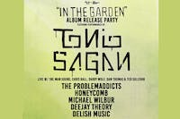 Tonio Sagan - In The Garden Album Release