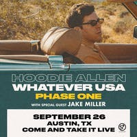 HOODIE ALLEN: 'Whatever USA Tour' - Austin