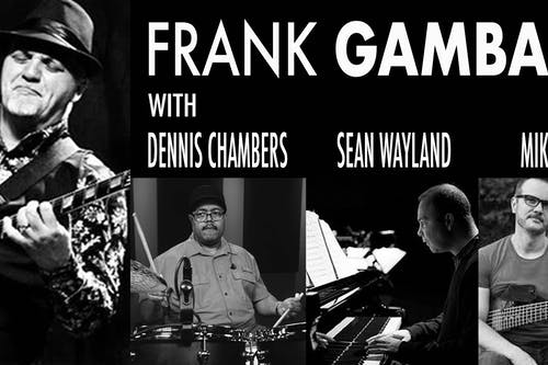 Frank Gambale w/Dennis Chambers, Sean Wayland & Mike Pope • CuDa Sheif CuDa