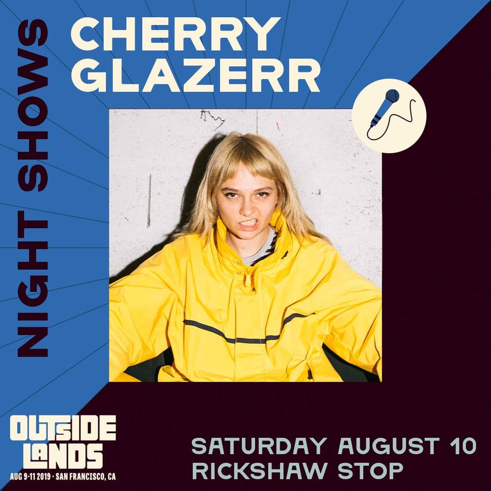 Outside Lands Night Show w/ CHERRY GLAZERR and BOYFRIEND