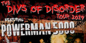 Days of Disorder Tour Featuring Powerman 5000 and HED P.E.