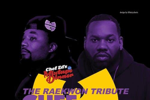 Chef Ed's Mixtape Dinner Vol. 5: The Raekwon Tribute - Chef vs. Chef