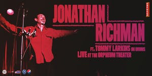LIVE! On Stage Jonathan Richman Featuring Tommy Larkins