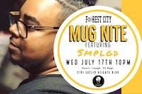 """Forest City """"Mug Nite"""" @ BSIDE w/ SMPLGD"""