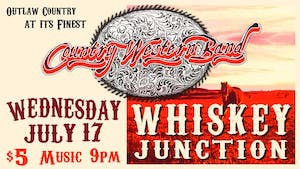 *Whiskey Junction* Country Western Band
