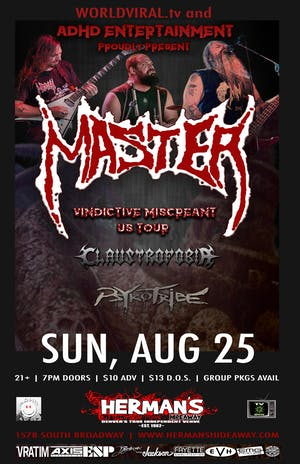 MASTER w/ Claustrofobia | Psykotribe | Six Feet of Anger | Acedia
