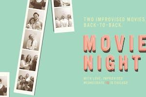 Movie Night (with Love, Improvised)