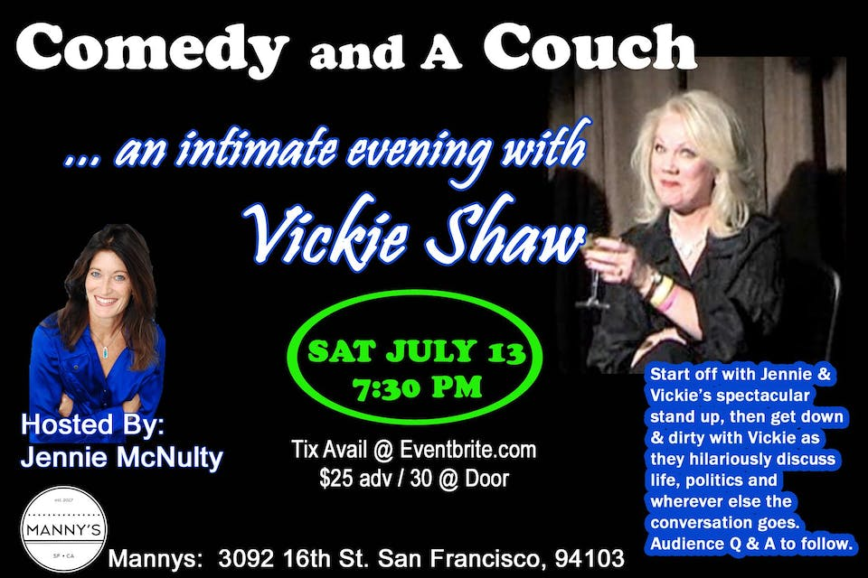 Comedy & a Couch An Intimate Evening w Vickie Shaw Hosted by Jennie McNulty