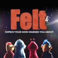 Felt: An Improvised Puppet Show with the Harold Team DIG