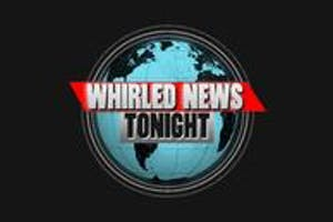 Whirled News Tonight