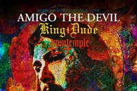 AMIGO The DEVIL • KING DUDE • Twin Temple