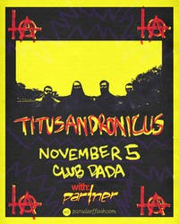 TITUS ANDRONICUS • PARTNER