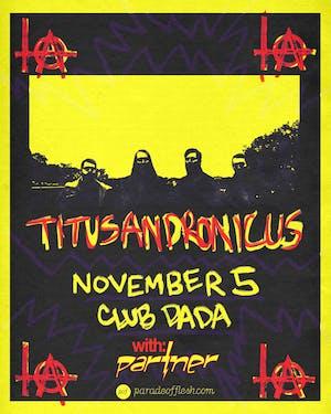 TITUS ANDRONICUS • PARTNER