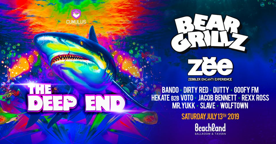 The Deep End featuring Bear Grillz and Zebbler Encanti Experience
