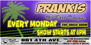 Prankus - A Heckling Encouraged Show