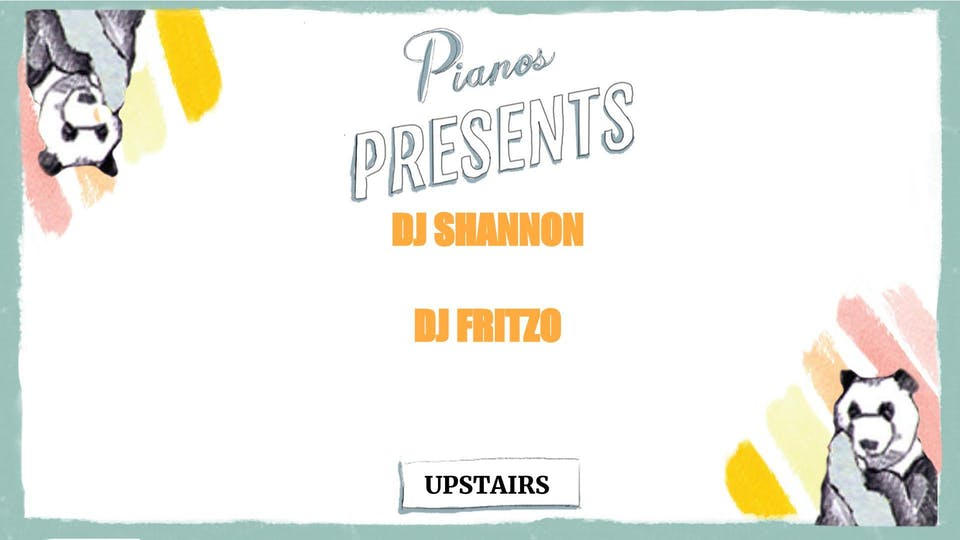 DJ Shannon, DJ Fritzo ($8 after 10pm)