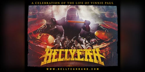 HELLYEAH: A Celebration of the Life of Vinnie Paul | 9.7.19