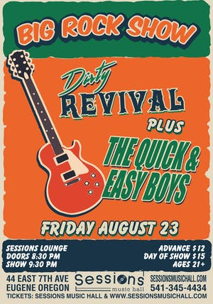 Dirty Revival with: Quick & Easy Boys